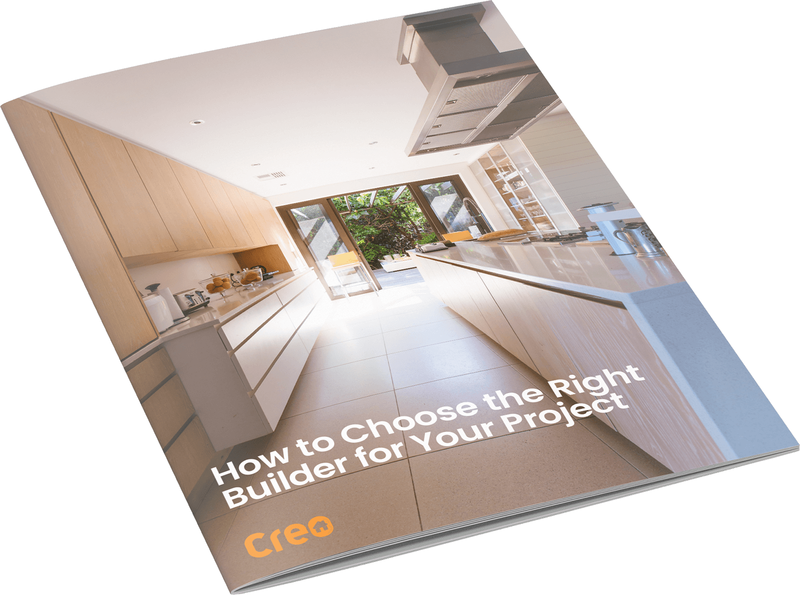 How to Choose the Right Builder for Your Project - A free guide by Creo Property in Bristol